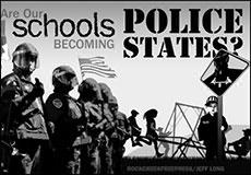 The Police State Mindset in Public Schools