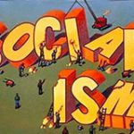 Socialism: Opiate of the Masses